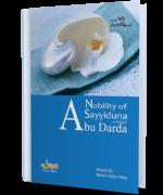 Nobility of Sayyiduna Abu Darda رضی اللہ تعالٰی عنہ