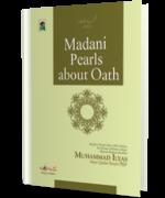 Madani Pearls about Oath