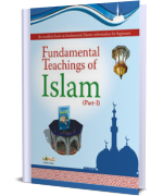 Fundamental Teachings of Islam Part-1