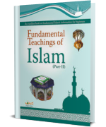 Fundamental Teachings of Islam Part-II