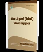 The Aged (Idol) Worshipper