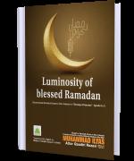 Luminosity of blessed Ramadan