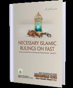 Necessary Islamic Rulings On Fast (Hanafi)