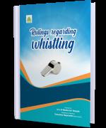 Rulings regarding whistling whistle