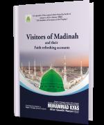 VISITORS OF MADINAH  AND THEIR  FAITH-REFRESHING ACCOUNTS