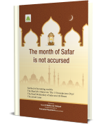 The Month Of Safar Is Not Accursed