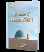 Greatness of Imam Rifaa'i