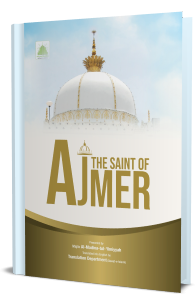 The Saint Of Ajmer