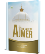 The Saint Of Ajmer
