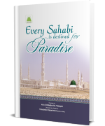 Every Sahabi is destined for Paradise