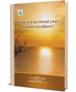 How is to reveal your worries to others?