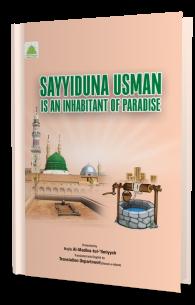 Sayyiduna Usman Is An Inhabitant Of Paradise