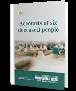 Accounts of Six Deceased People