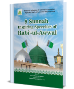9 Sunnah Inspiring Speeches of Rabi-ul-Awwal