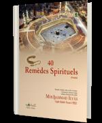 40 Remèdes Spirituels