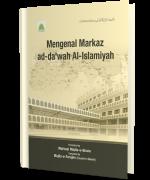 MENGENAL MARKAZ AD-DA'WAH AL-ISLAMIYAH