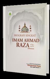 Tazkira e Imam Ahmad Raza رحمۃ اللہ تعالیٰ علیہ