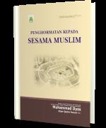 Penghormatan Kepada Sesama Muslim
