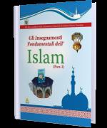 GLI INSEGNAMENTI FONDAMENTALI DELL'ISLAM (Parte-I)