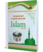 Insegnamenti Fondamentali Dell' Islam (Part-II)