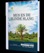 MUS EN DE  BLINDE SLANG