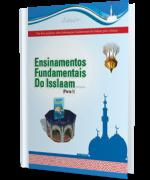 Ensinamentos Fundamentais do Isslaam - Parte 1