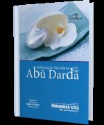 Nobreza de Sayyiduna Abu Darda رضی اللہ تعالٰی عنہ