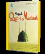 Sayyidi Qutb e Madina