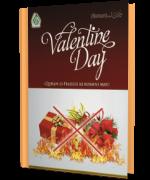 Valentine Day (Quran-o-Hadees ki roshni may)