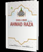Shan e Imam Ahmad Raza