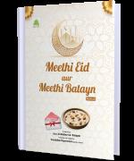 Meethi Eid Aur Meethi Batayn