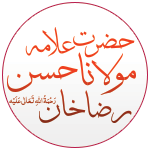 Allama Maulana Hasan Raza Khan
