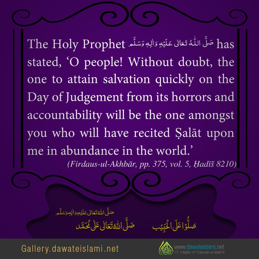 Without doubt, the one to attain salvation quickly on the Day of Judgement