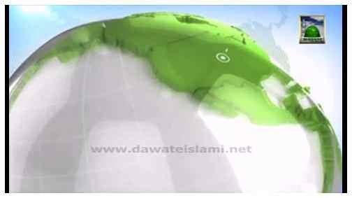 Madani News English - 18 Jumadi ul Awwal - 31 March
