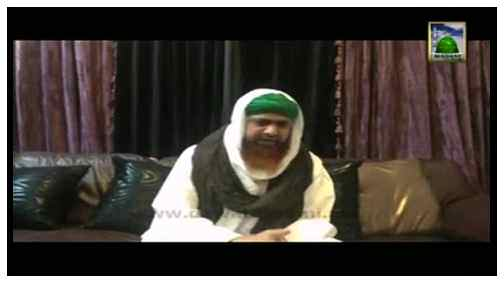Madani Muzakra - Dil Bardashta Islami Bhaion Par Ameer e Ahlesunnat Ki Infiradi Koshish Part 01