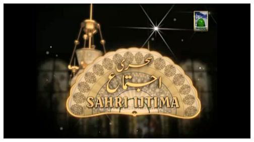 Package Sahri Ijtima(06 Rajab 1433) - Ghaaro Pakistan