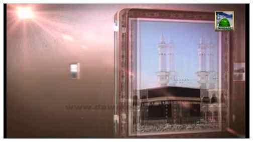 Madani Channel ID - Faizan e Hajj - 05 - Talbiya