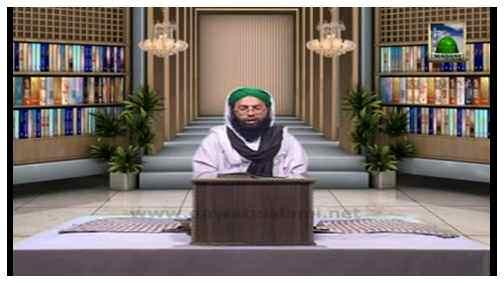 Aik Waqiya Aik Sabaq(Ep:08) - Ayadat Kay Fazzail O Aadaab