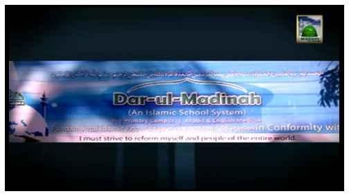 Darul Madina - Faizan e Aala Hazrat - Blessings Of AalaHazrat