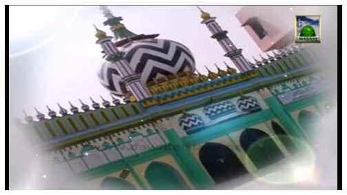 Faizan e Auliya(Ep:04) - Faizan e Mufti Farooq Attari
