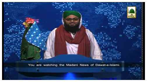 Madani News English - 19 Rajab- 19 May