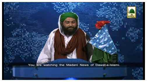 Madani News English - 20 Rajab- 20 May