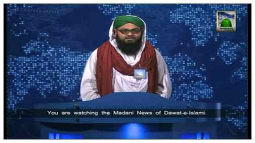 Madani News English - 02 Rabi ul Aakhir - 03 February