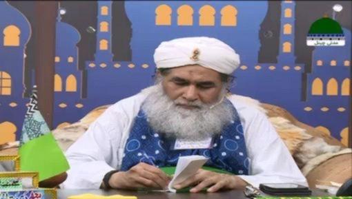Madani Muzakra - Wohi Hota Hai Jo Manzor e Khuda Hota Hai