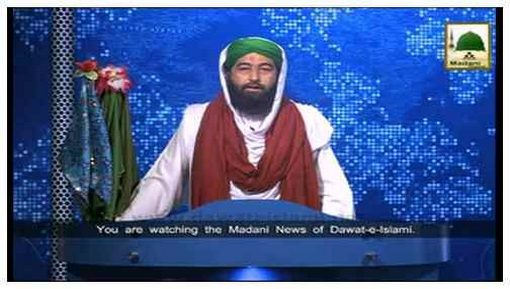 Madani Khabrain Urdu - 30 Zulqaida - 26 Sept