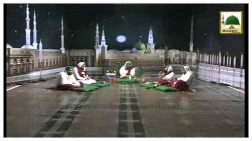 Ratain Bhi Madinay Ki Batain Bhi Madinay Ki(Ep:03) - Aaqa Kareem ﷺ Ki Jawani