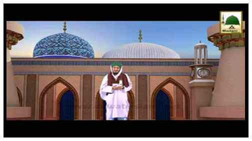 Madani Flowers Rabi-ul-Aakhir - Four Conditions For A Murshid