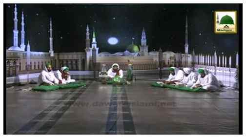 Ratain Bhi Madinay Ki Batain Bhi Madinay Ki(Ep:08) - Aaqa Kareem ﷺ Kay Mujzaat