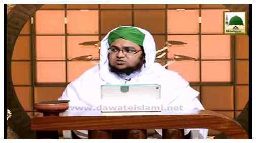 فیضان ِ اسلام(قسط:30) - شادی کے تقریبات