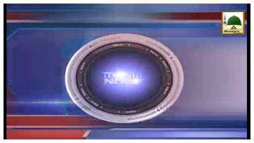 Madani News English - 10 Rajab-ul-Murajjab - 30 April